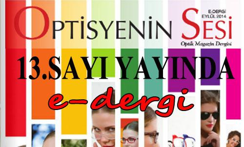 OptisyeninSesi e-dergi/Eylül 2014 (13.Sayı)