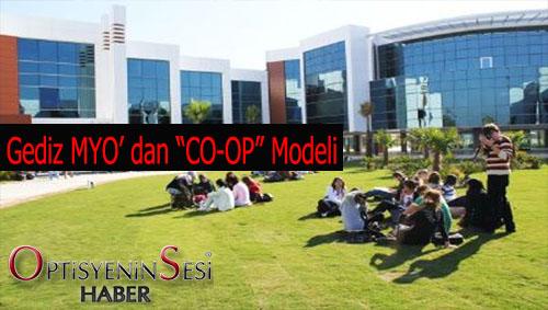 """Gediz Optisyenlik MYO dan yeni eğitim modeli olan """"Co-op"""""""