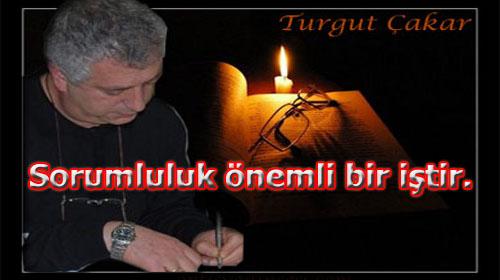 Sorumluluk/ Turgut Çakar
