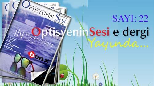 OptisyeninSesi e dergi/ Sayı:22