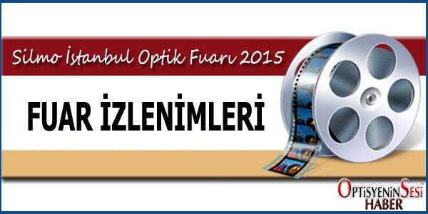 Silmo İstanbul Optik Fuarı 2015