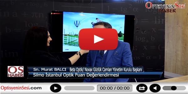 Murat Balcı, Optik Fuarını Değerlendiriyor