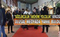 Gözlük Sergisini Ulusal Basın Sevdi.