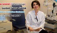 """Çarşamba Sohbetleri """"Op.Dr. Gülbin SALTIK"""""""