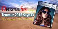Optisyeninsesi e dergi Temmuz 2016