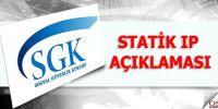 SGK' dan Statik IP Açıklaması