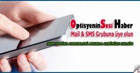 OptisyeninSesi Haber, Mail & SMS Grubuna üye olun.