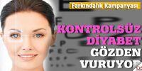 Diyabete bağlı görme kaybına karşı farkındalık kampanyası