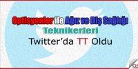 Optisyenler Twitterı Salladı