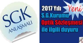 2017 Yılı S.G.Kurumu Optik Sözleşmesi ile ilgili duyuru