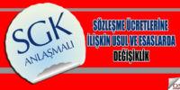 SGK' ya ödenecek sözleşme ücretlerine ilişkin usul ve esaslarda değişiklik