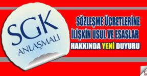 SGK, Sözleşme ücretlerine ilişkin duyuru
