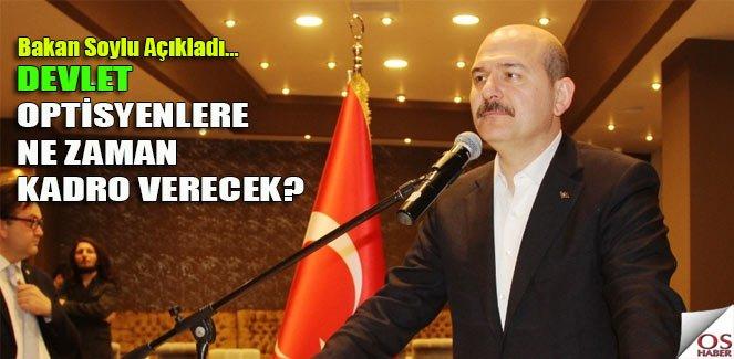 """Süleyman Soylu, """"Optisyenlere Kadro"""" hakkında konuştu"""