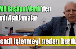 """TOOMD Başkanı Vardi'den """"İktisadi işletme"""" açıklaması"""