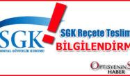 SGK' nın Reçete tesliminde dikkat edilmesi gerekenler