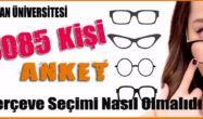 Gözlük Kullanıcılarının Çerçeve Seçimi