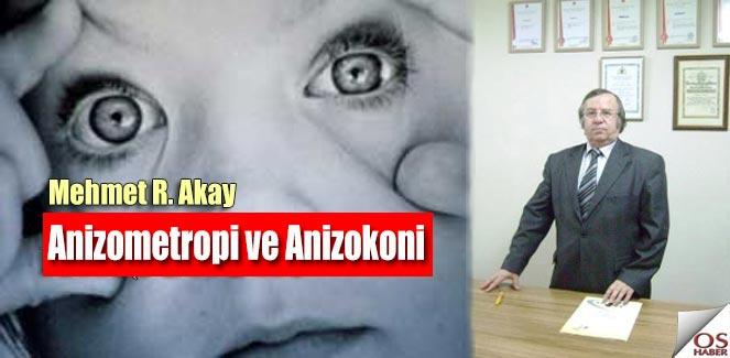 Anizometropi ve Anizokoni nedeniyle oluşan diğer sorunlar