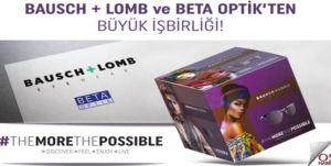 Bausch+Lomb ve Beta Optik'ten Büyük İşbirliği!