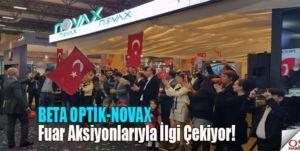 """""""BETA OPTİK-NOVAX"""", Fuar Aksiyonlarıyla İlgi Çekiyor!"""