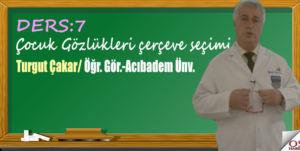 Çocuk Gözlükleri çerçeve seçimi/ Turgut Çakar