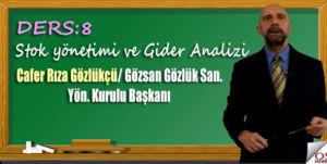 Stok yönetimi ve Gider Analizi/ Cafer Rıza Gözlükçü