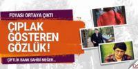 Çiftlik Bank'ın sahibi Mehmet Aydın 'çıplak gösteren gözlük' satmış