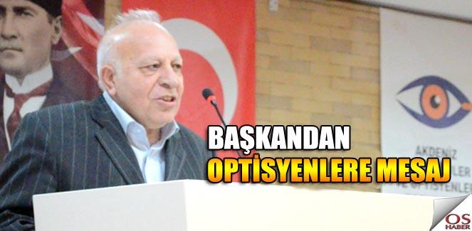 """GOK Genel Başkanı Turgut Vardi""""den Optisyenlere Mesaj"""