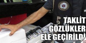 Polisten kaçak güneş gözlüğü operasyonu