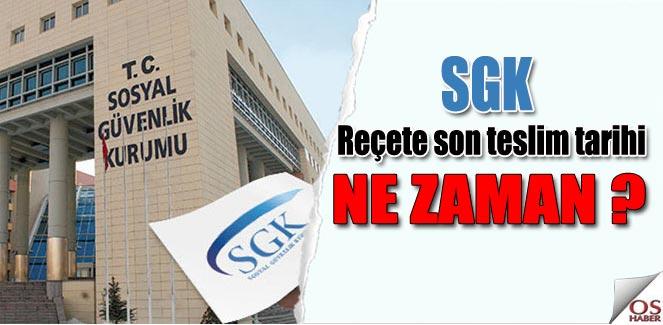 SGK Reçete teslim tarihinde değişiklik!
