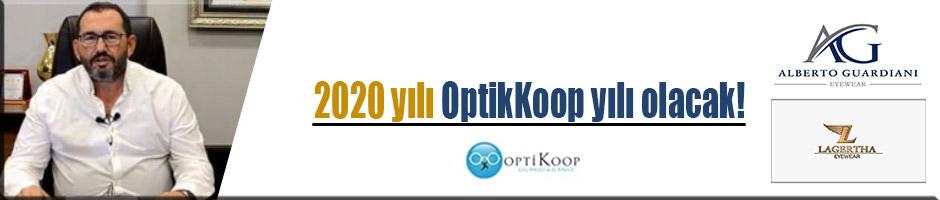 2020 yılı OptikKoop yılı olacak!