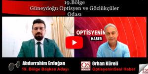 19.Bölge başkan adayı sn. Abdürrahim Erdoğan ile söyleşi 2