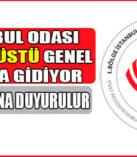 İstanbul Odası olağanüstü genel kurula gidiyor